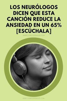 Los neurólogos dicen que esta canción reduce la ansiedad en un 65% [Escúchala] - Conocer Salud