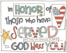 in honor of those who have served.