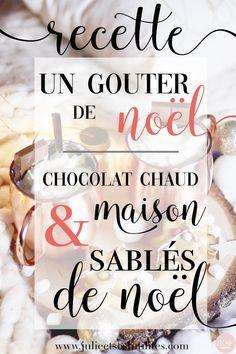Un goûter de Noël ♥ Chocolat chaud et sablés maison pour se régaler avant (ou après !) Noël !