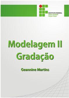 Modelagem ii   gradação - instituto federal santa catarina by Denize Bartolo Medeiros via slideshare