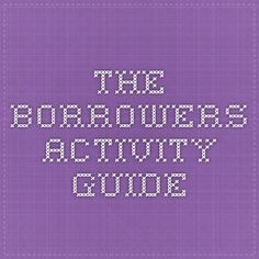 The  Borrowers Activity guide