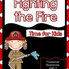 This packet includes resources to use with the Treasures reading program  for Fighting the Fire. I have included everything you need for a focus wa...