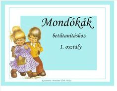 Mondókák, versikék 1. osztály tanításához, interaktív tananyag Füzesi Zsuzsanna rajzai - Google Fotók Learning Methods, Kids Learning, Special Education Teacher, Kids Education, Prep School, Portfolio, Little Ones, Literature, Album