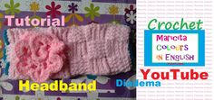 "Crochet in English Headband ""Dina"" (Part 2) by Maricita Colours in English"