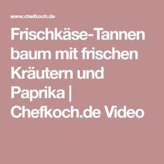 Frischkäse-Tannenbaum mit frischen Kräutern und Paprika | Chefkoch.de Video