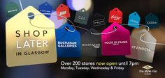 Glasgow's shopping scene is set for major boost as more than 200 city retailers open later!   These stores, many exclusive to the Style Mile, are now open until at least 7pm on weeknights - Shopping Heaven :-)  For more info visit glasgowstylemile.com
