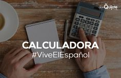 Spanish Word of the Day: CALCULADORA #Spanish #LearnSpanish