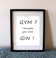 Gym I thought you said Gin print A4 digital by PaperSpaceBoutique