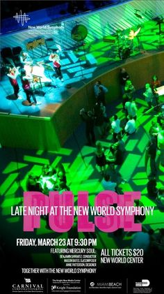 New World Symphony PULSE event: tickets in hand