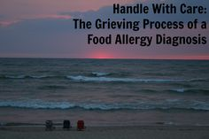 Handle With Care: The Grieving Process of a Food Allergy Diagnosis | SCRATCH OR SNIFF