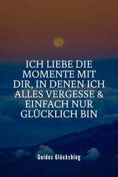 Ich liebe die Momente mit dir, in denen ich alles vergesse & einfach nur glückl. I love the moments with you, when I forget everything and I am just happy Cute Couple Quotes, Love Quotes, Happiness Blog, Goodbye Quotes, Motivational Quotes, Funny Quotes, Hiking Quotes, Daily Health Tips, Te Quiero