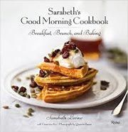 Buy the Sarabeth's Good Morning Cookbook cookbook
