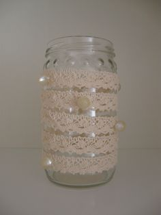 Easy way to decorate jar; just roll the laceribbon aroud the jar and add some pearls or buttons!