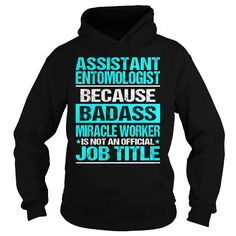 Awesome Tee For Assistant Entomologist #Tshirt #style. LIMITED TIME  => https://www.sunfrog.com/LifeStyle/Awesome-Tee-For-Assistant-Entomologist-97517286-Black-Hoodie.html?id=60505