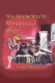 Humor+About+Menopause | Menopause Humor - Funny Menopause Humor Book >
