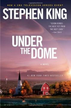 Miniseries 'Under the Dome' adapted from Stephen King's novel to premiere Monday, June 24 on CBS | TheCelebrityCafe.com