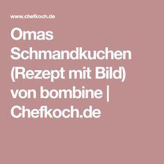 Omas Schmandkuchen (Rezept mit Bild) von bombine | Chefkoch.de
