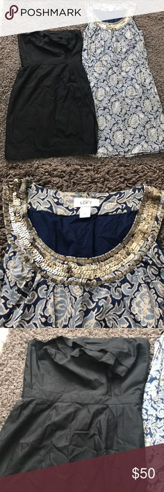 LOFT dress bundles Used in good condition. Sell as is no refund! Black one in size 2 other one is size 4 LOFT Dresses Strapless