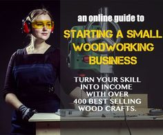 Start a great money making woodworking business from home.