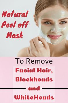 Remove Unwanted Facial Hair, Blackheads & Whiteheads at Home with natural peel off mask Skin Tightening Mask, Skin Firming, Witch Hazel For Skin, Remove Unwanted Facial Hair, Face Mask For Blackheads, Aloe Vera Face Mask, Natural Cough Remedies, Peel Off Mask, Best Face Mask