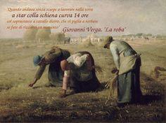 """Questa è un opera di Jean-Francois Millet chiamata """"Le spigolatrici"""" (1857) ed è una frase che chiaramente simbolizza il lavoro quasi schiavo del testo """"La roba"""" di Giovanni Verga (1883)."""