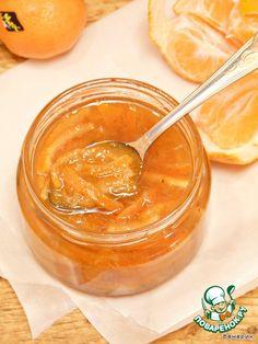 Мандариновое варенье с ванильным ароматом - кулинарный рецепт
