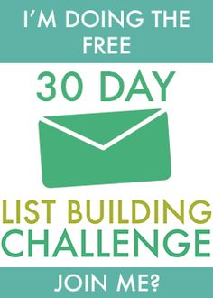 Free 30 Day List Building Challenge. I took it, and Natalie is adorable and full of list building tips and strategies....that work, NOW! Do your self a favor and take the challenge. Start TODAY...