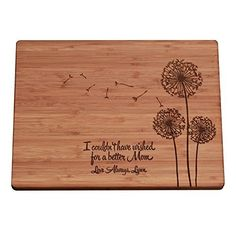 This personalized cutting board with a very sweet message etched on it. | 21 Mother's Day Gifts That Will Make Her Cry