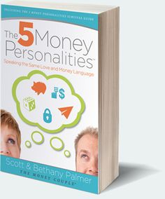 The 5 Money Personalities – Speaking The Same Love And Money Language (Book)   The Money Couple