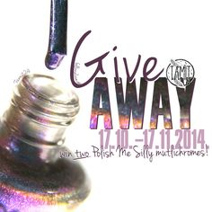 fall in ...naiLove!: GIVEAWAY: Polish Me Silly Mega Multichromes. | INT...