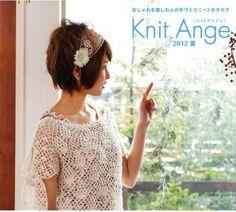 Knit Anger №3 2012 Summer - Китайские, японские - Журналы по рукоделию - Страна рукоделия
