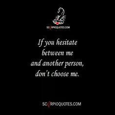 Damn right. I refuse to be anyone's 2nd choice.