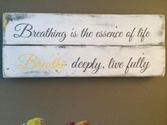 Breathe, Motivational, Signs, Life, Shop Signs, Sign, Dishes