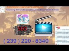 SEOsouthwestFLORIDA / SIGN UP: SEOsouthwestFLORIDA / Advertising & Networking solutions for southwest Florida Business