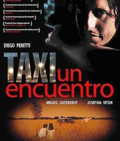 """TAXI, UN ENCUENTRO"" (2001) ♣ Ver Online: https://www.youtube.com/watch?v=JaZchjh4hfc"