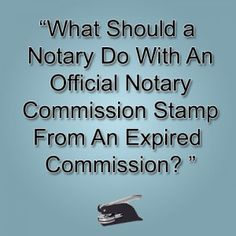 Properly Dispose of Your Old Notary Seal