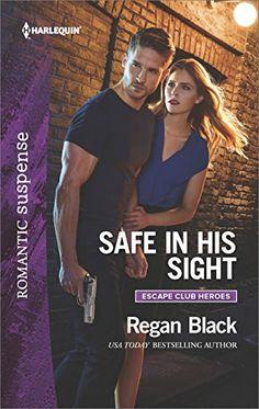 Safe in His Sight (Escape Club Heroes) by Regan Black https://www.amazon.com/dp/B01D8IW3TG/ref=cm_sw_r_pi_dp_x_FHgYxbXY7WJEQ