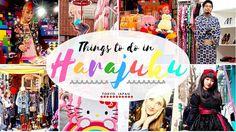 Things to do in Harajuku, Tokyo, Japan