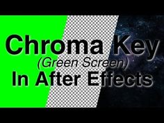 ▶ How to Chroma Key (green screen) - Adobe After Effects tutorial - YouTube