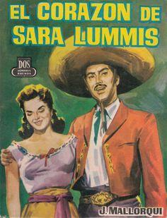 El corazón de Sara Lummis. Ed. Cid, 1961 (Col. Dos hombres buenos ; 85)