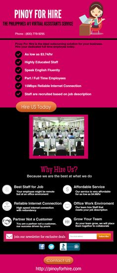 Pinoy For Hire is the ideal outsourcing solution for your business. Hire your dedicated full time employee today. We provide quality work and we ensure quality factors to accomplish the task.