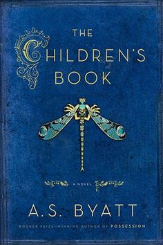 The Children's Book  by A S Byatt (not a children's book)