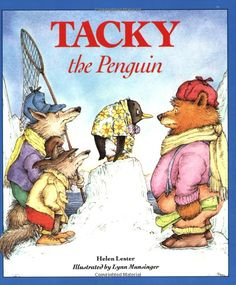 Tacky the Penguin by Helen Lester, Illustrated by Lynn Munsinger: Tacky's perfect friends find him annoying until his odd behavior saves the day. #Books #Fiction #Kids #Penguin