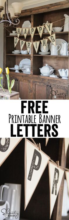 FREE Printable Letter Banners at www.Shanty-2-Chic.com! Print a banner for any holiday, party or room for FREE!!! LOVE these!!