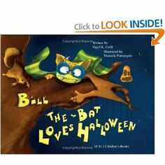 Bill the Bat Loves Halloween by Daryl K. Cobb. $15.99. Publisher: 10 To 2 Children's Books; 1st edition (September 9, 2007). 36 pages. Publication: September 9, 2007. Author: Daryl K. Cobb