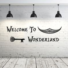 Alice in Wonderland Wall Decal Quote Vinyl Sticker Decals Quotes Welcome To Wonderland Wall Decal Quote Wall Decor Nursery Bedroom ZX19 by IncredibleDecals on Etsy https://www.etsy.com/listing/247781828/alice-in-wonderland-wall-decal-quote