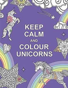 Free eBook Keep Calm and Colour Unicorns (Huck & Pucker Colouring Books) Author Huck & Pucker Unicorn Quotes, Unicorn Art, Unicorn Gifts, Adult Coloring, Coloring Books, Kids Coloring, Best Secret Santa Gifts, It Pdf, Bullet Journal For Beginners