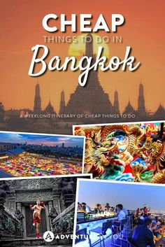 Bangkok Thailand | Looking for CHEAP or FREE things to do in Bangkok? Here is our weeklong guide on the best things to do when on a budget!