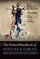 Elena Fiddian-Qasmiyeh, Gil Loescher, Katy Long & Nando Sigona, eds., The Oxford Handbook of Refugee and Forced Migration Studies, Oxford University Press, June 2014