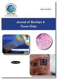 Open Access Journal - Journal of Biochips & Tissue Chips